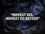Monkey See, Monkey Do Better