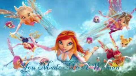 Winx Club Movie English Soundtrack - You Made Me a Women
