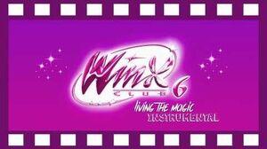 Winx Club Season 6 Living The Magic OFFICIAL Instrumental New Ver