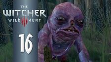 The Botchling - The Witcher 3 DEATH MARCH! Part 16 - Let's Play Hard