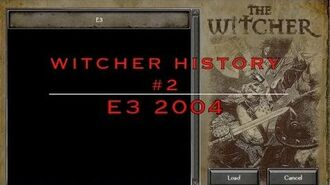 The Witcher History -2 - E3 2004-0