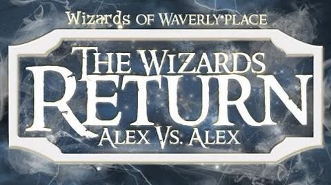 The Wizards of Waverly Place - The Wizards Return Alex vs. Alex (trailer)