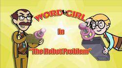The Robot Problem titlecard