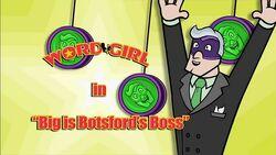 Big is Botsford's Boss titlecard