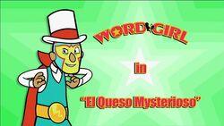 El Queso Mysterioso titlecard