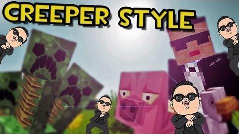 Minecraft CREEPER STYLE (Parodia PSY - GANGNAM STYLE)