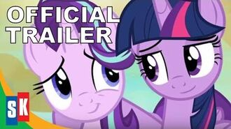 My Little Pony Friendship Is Magic Twilight And Starlight - Official Trailer