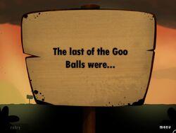 The last of the Goo Balls 5