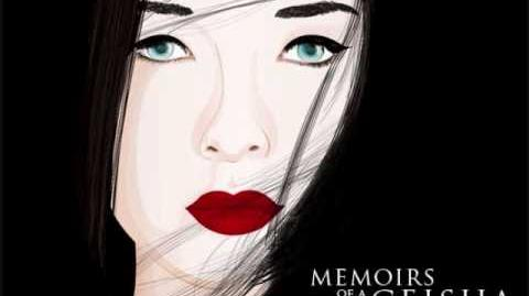 Becoming a Geisha- Memoirs of a Geisha Soundtrack