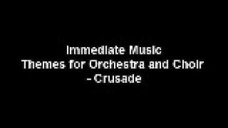 Immediate Music - Crusade