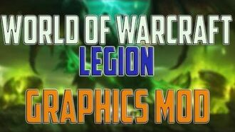 World of Warcraft Legion Graphics MOD gameplay - Crystal Sharp Real life Mod - Windows 10, 1440p
