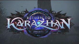 Patch 7.1 - Return to Karazhan