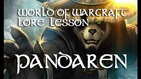 World of warcraft lore lesson 2 Pandarens REUPLOAD