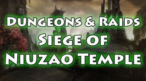 Dungeons & Raids Siege of Niuzao Temple