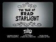 S1e9a End Credits; 'The Tale of Brad Starlight' title card
