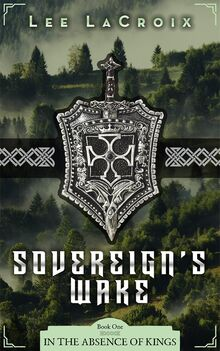 Sovereign's Wake Book 1 cover