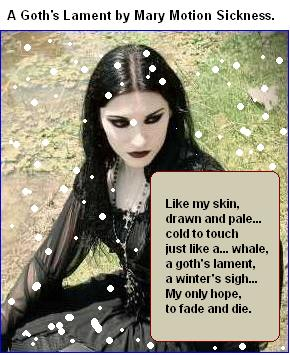 A goths lament