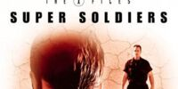 The X-Files Mythology, Volume 4 - Super Soldiers
