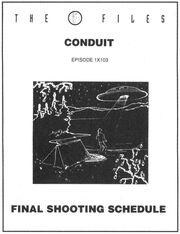 Conduit shooting schedule