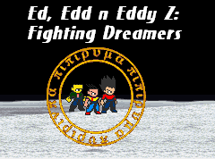 File:Ed, Edd n Eddy Fighting Dreamers Poster.png