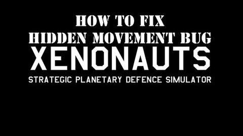 """Xenonauts Remove the """"Hidden Movement"""" screen"""