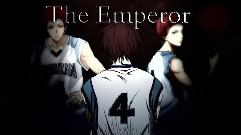 Seijuro Akashi Tribute 〖ASMV〗 The Emperor-1433491554
