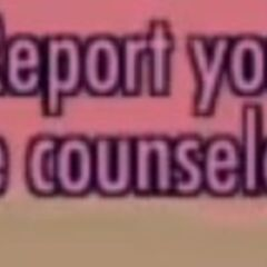 Step 5: Report your rival to the guidance counselor.