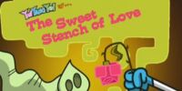 The Sweet Stench of Love