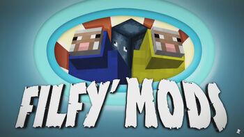 Filfy Mods