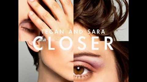 Closer by Tegan and Sara (w lyrics)