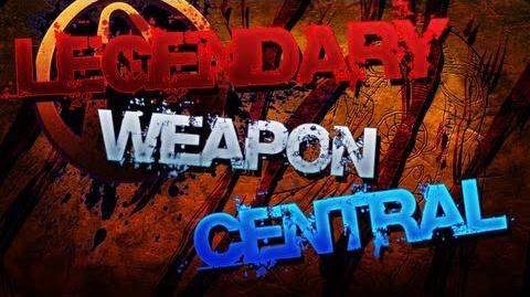 BORDERLANDS 2 Legendary Weapon Central!!!