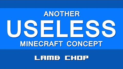 LAMB CHOP Another Useless Minecraft Concept 22