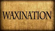 Waxination