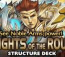 Noble Knights of the Round Table Structure Deck