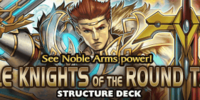 Noble Knights of the Round Table Structure Deck: Triple Pack