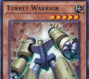 Turret Warrior
