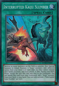 YuGiOh! TCG karta: Interrupted Kaiju Slumber