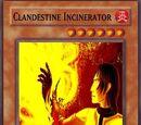 Clandestine Incinerator