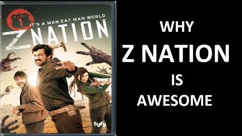 Why z nation is awesome