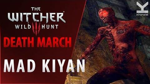 The Witcher 3 - Mad Kiyan - Death March