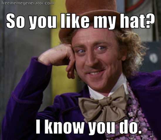 File:So you like my hat.png