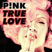 True Love P!nk.jpg