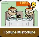 Fortune Misfortune Starter