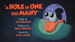 A Hole in One (Too Many)-titlecard